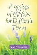 Promises of Hope For Difficult Times eBook