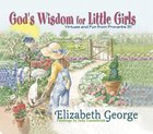 God's Wisdom For Little Girls eBook