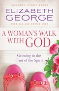 A Woman's Walk With God (Rerelease) eBook