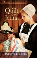 A Quilt For Jenna (#01 in Apple Creek Dreams Series) eBook