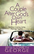 A Couple After God's Own Heart eBook