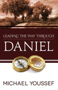 Daniel (Leading The Way Through The Bible Series)
