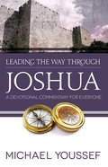 Joshua (Leading The Way Through The Bible Series) eBook