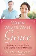 When Wives Walk in Grace eBook
