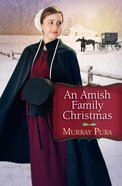 An Amish Family Christmas eBook