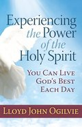 Experiencing the Power of the Holy Spirit eBook