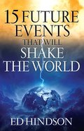 15 Future Events That Will Shake the World eBook