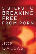 Five Steps to Breaking Free From Porn eBook