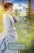 A Bride For Noah (#01 in Seattle Brides Series) eBook