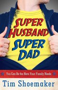 Super Husband, Super Dad eBook