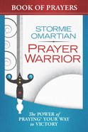 Prayer Warrior Book of Prayers (Book Of Prayers Series) eBook