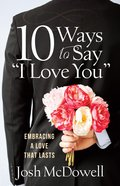 "10 Ways to Say ""I Love You"" eBook"