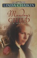 Monday's Child (#01 in A Day To Remember Series) eBook