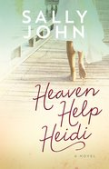 Heaven Help Heidi (#02 in Family Of The Heart Series) eBook