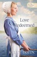 Love Redeemed (#02 in New Hope Amish Series) eBook