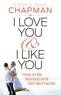 I Love You and I Like You eBook