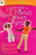 A Girl's Guide to Best Friends and Mean Girls eBook