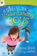 A Girl's Guide to Understanding Boys eBook