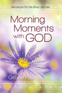 Morning Moments With God eBook