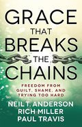 Grace That Breaks the Chains eBook