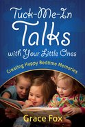 Tuck-Me-In Talks With Your Little Ones eBook