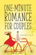 One-Minute Romance For Couples eBook