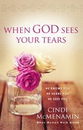 When God Sees Your Tears eBook