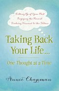 Taking Back Your Life...One Thought At a Time eBook