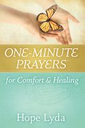 One-Minute Prayers For Comfort and Healing eBook