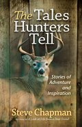 The Tales Hunters Tell eBook
