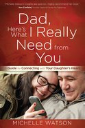 Dad, Here's What I Really Need From You eBook