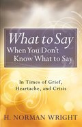 What to Say When You Don't Know What to Say eBook