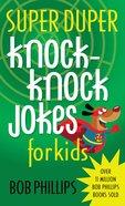 Super Duper Knock-Knock Jokes For Kids eBook
