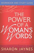 The Power of a Woman's Words Workbook and Study Guide eBook