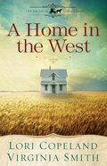 A Home in the West (Eshort Story) (The Amish Of Apple Grove Series)