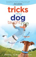 Tricks My Dog Taught Me eBook