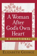 A Woman After God's Own Heart?--A Devotional eBook