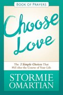 Choose Love (Book Of Prayers Series) eBook