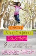 Raising Body-Confident Daughters eBook