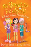 It's Great to Be a Girl! eBook