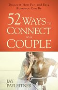 52 Ways to Connect as a Couple eBook