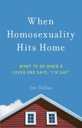 When Homosexuality Hits Home eBook