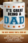 It's Great Being a Dad eBook