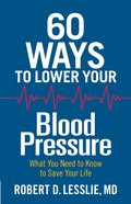 60 Ways to Lower Your Blood Pressure eBook