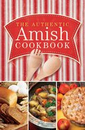 The Authentic Amish Cookbook eBook