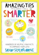 Amazing Tips to Make You Smarter eBook