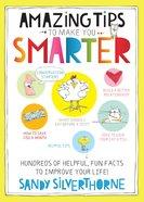 Amazing Tips to Make You Smarter eBook