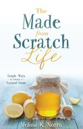The Made-From-Scratch Life eBook