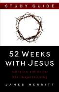 52 Weeks With Jesus Study Guide eBook