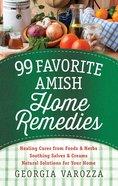 99 Favorite Amish Home Remedies eBook